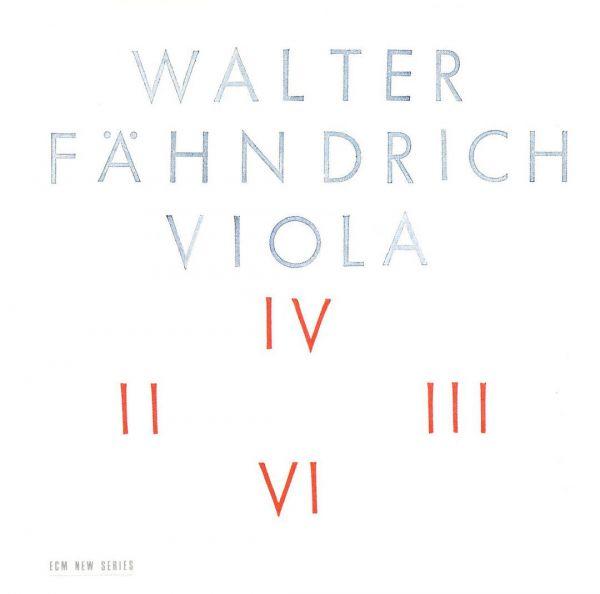 Walter Fähndrich: Viola (ECM New Series 1412)