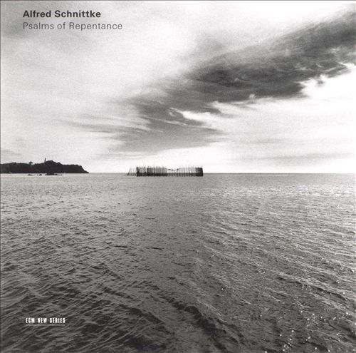 Alfred Schnittke - Psalms Of Repentance