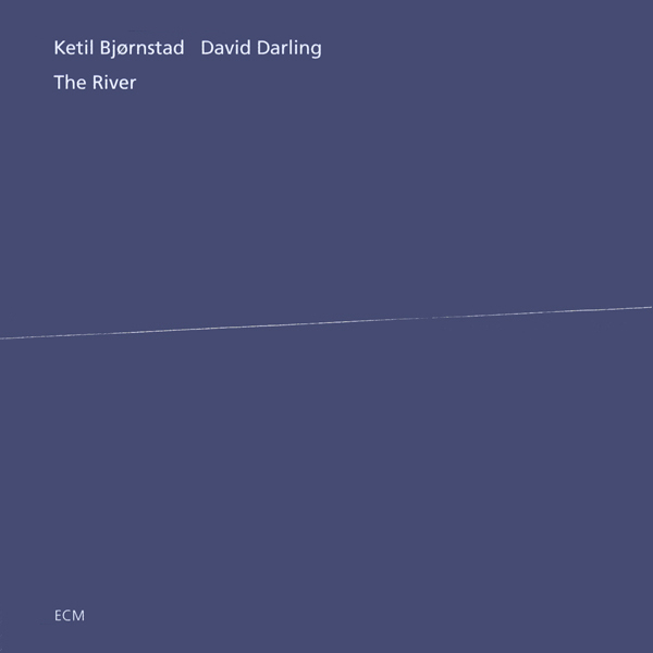 between sound and space: ECM Records and BeyondKetil Bjørnstad & David Darling: The River (ECM 1593)Post navigationBlog StatsRSS FeedSubscribe to this blogCategoriesArchives