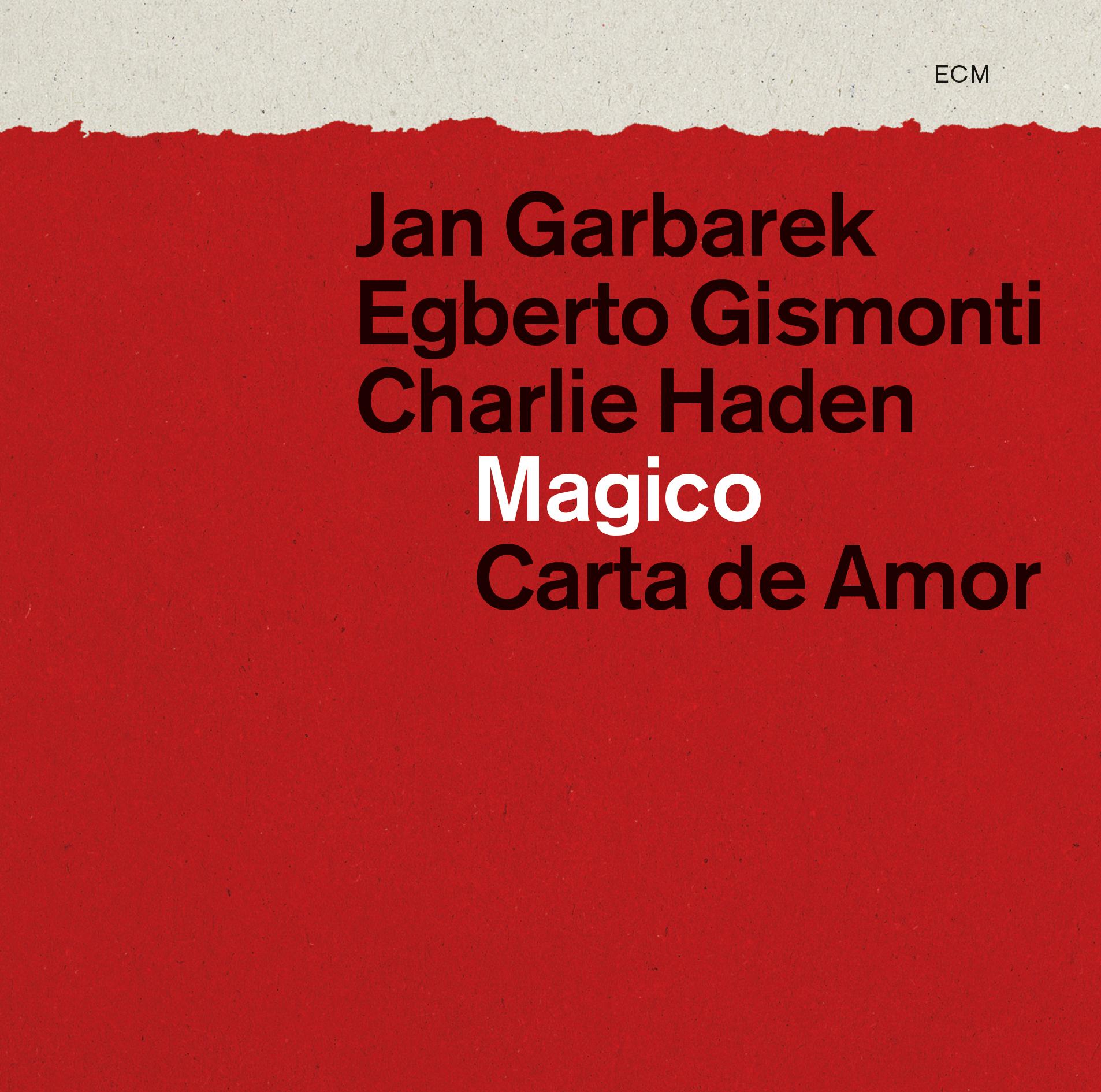 Garbarek/Gismonti/Haden: Magico – Carta de Amor (ECM 2280/81) – Between  Sound and Space: ECM Records and Beyond