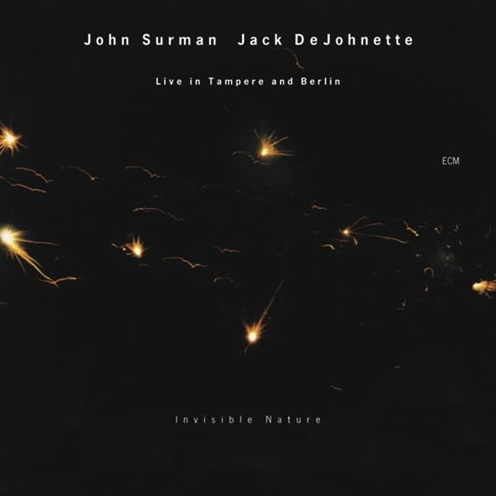 John Surman/Jack DeJohnette: Invisible Nature (ECM 1796