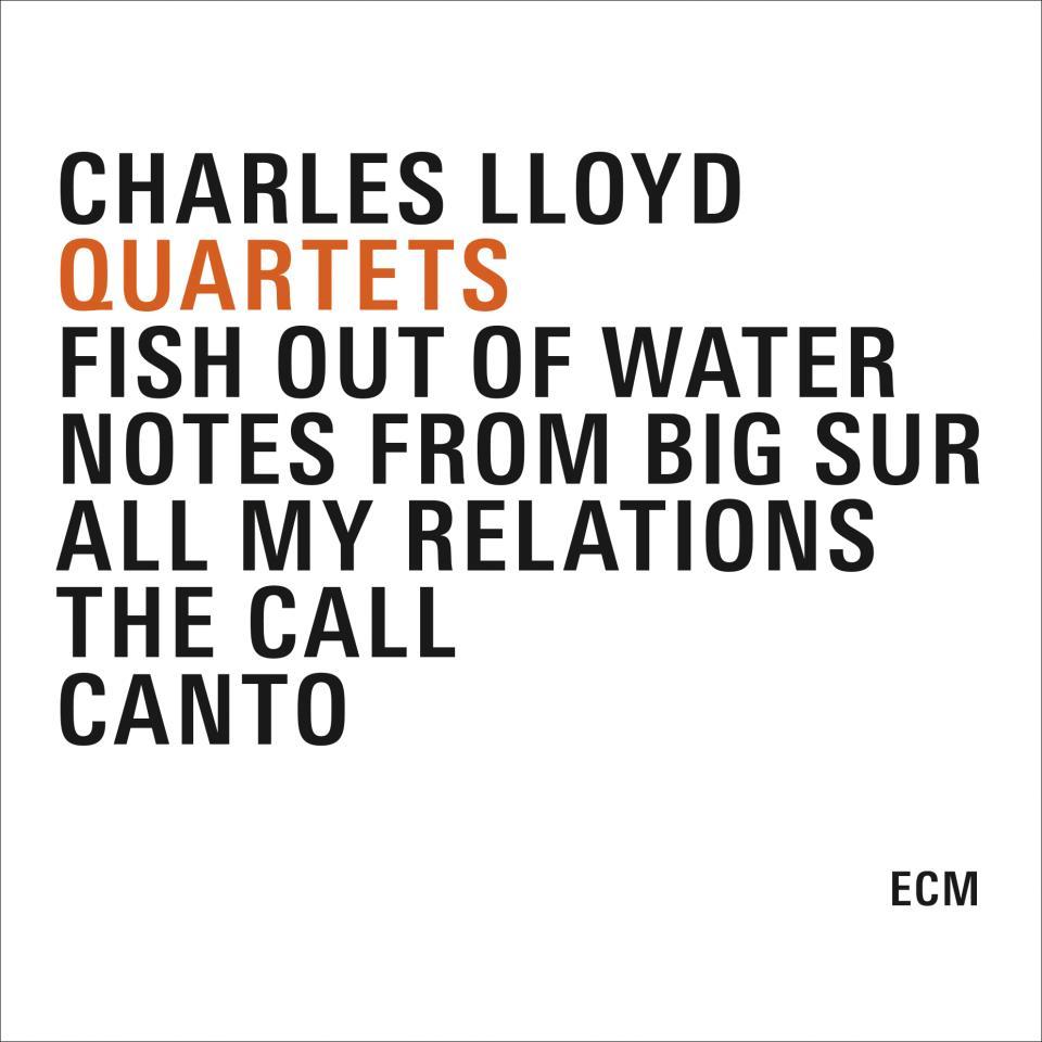 Charles Lloyd Quartets