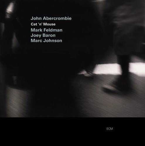 John Abercrombie: Cat 'n' Mouse (ECM 1770) – Between Sound and Space