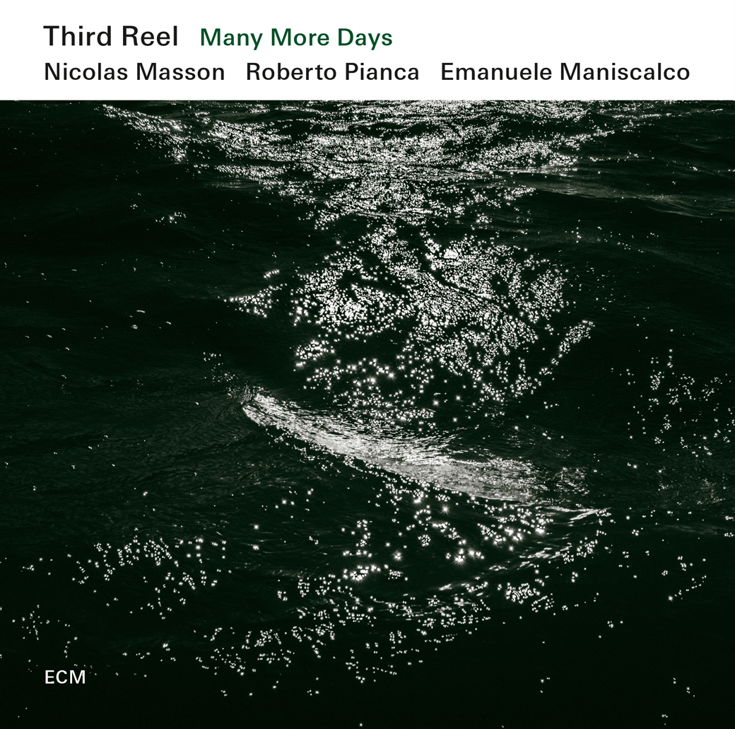 third reel many more days ecm 2431 between sound and space ecm records and beyond. Black Bedroom Furniture Sets. Home Design Ideas