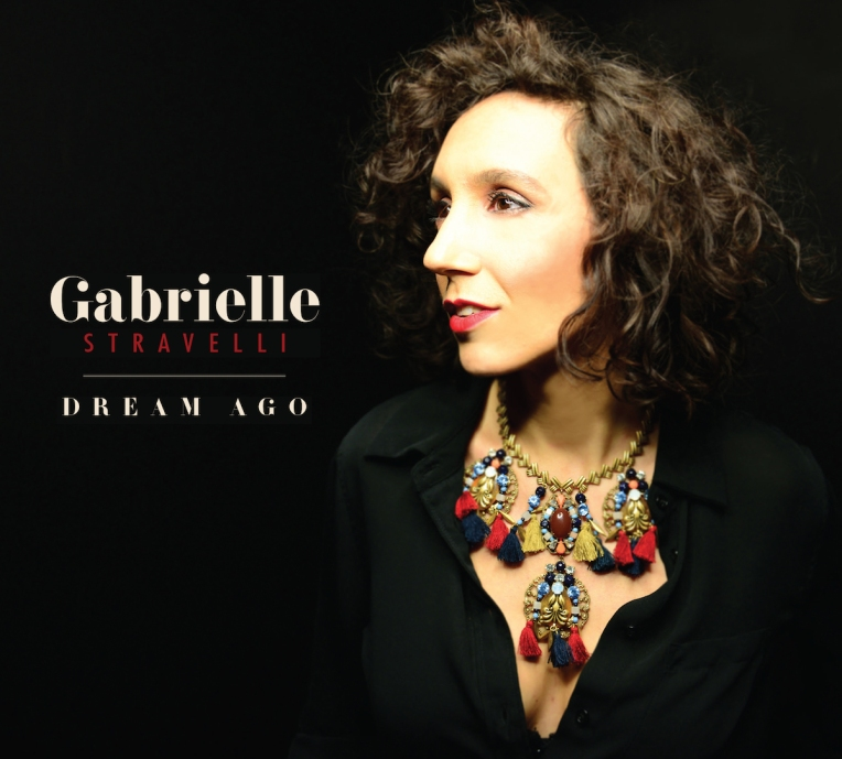 Gabrielle Stravelli - DREAM AGO CD Cover
