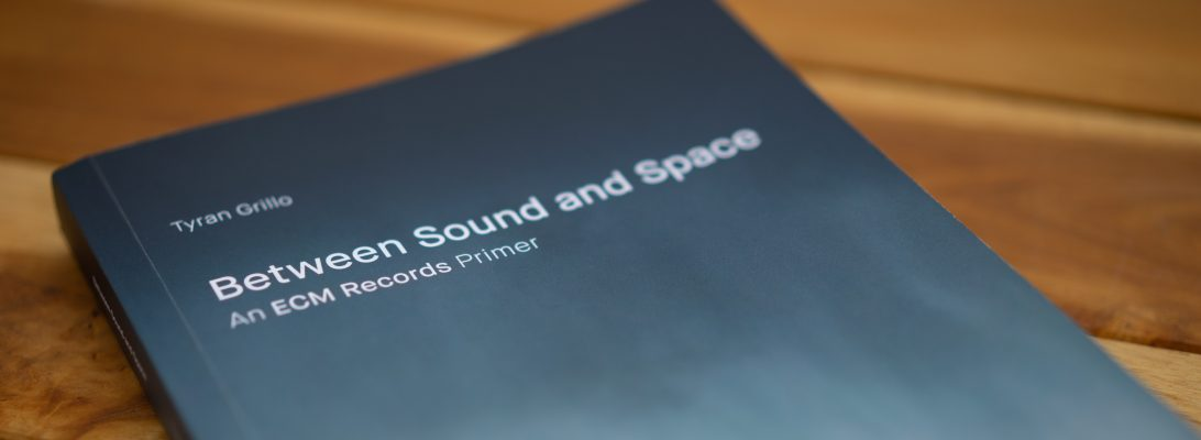 Between Sound and Space: ECM Records and Beyond – The only archive  reviewing every ECM album in existence.